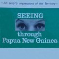 Seeing — through Papua New Guinea